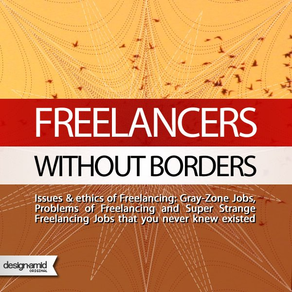 Freelancers without Borders : The Dark Side