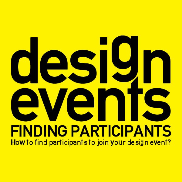 How to find participants to join your design event?