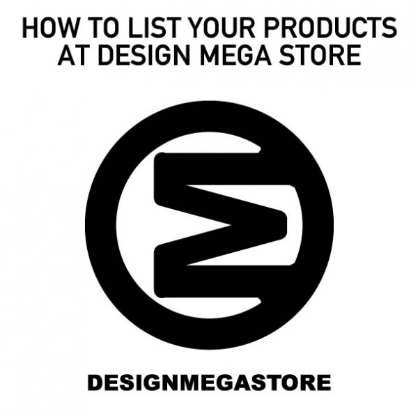 How to Sell your Designs Concepts, Design Products and Design Services at Design Mega Store